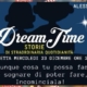 Dream Time - racconta un sogno che hai realizzato!