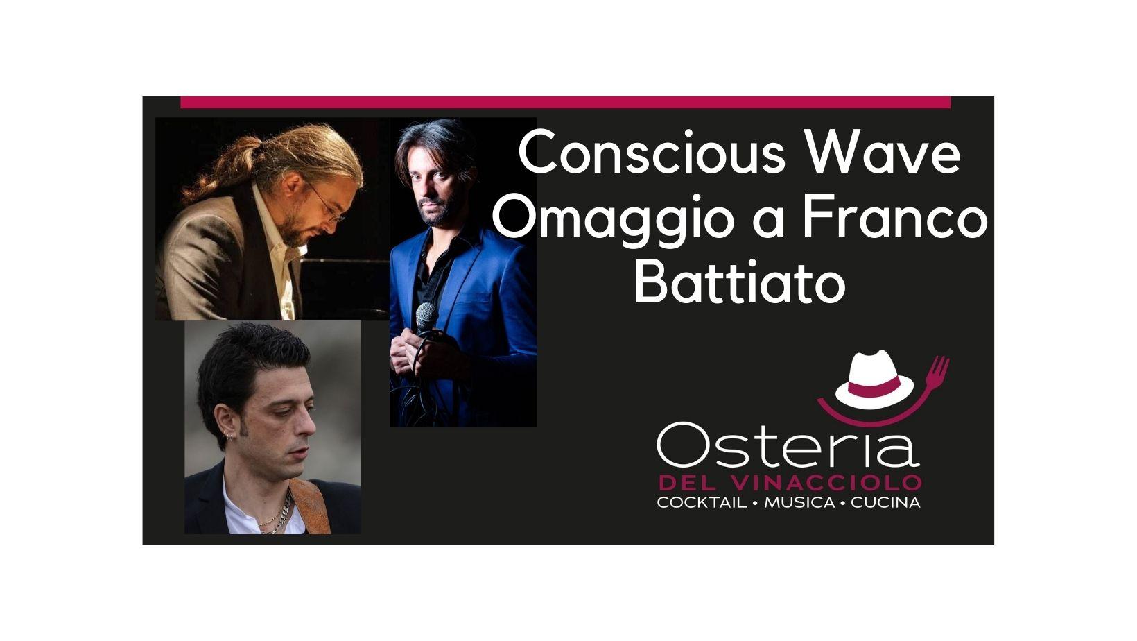 Conscious Wave: Omaggio a Franco Battiato ed all'Onda Cosciente